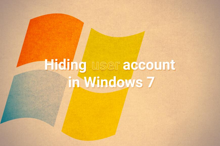 Hiding User Account in Windows 7